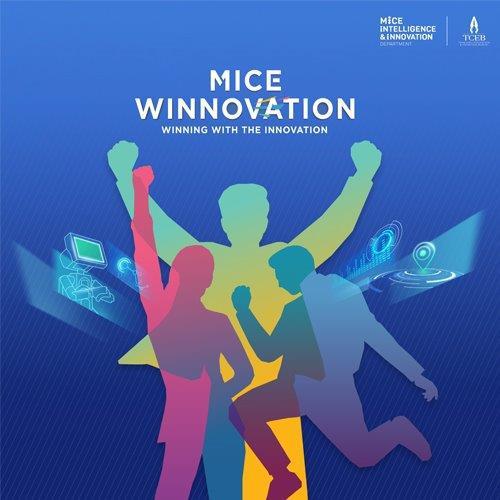 MICE Winnovation – Winning with the Innovation